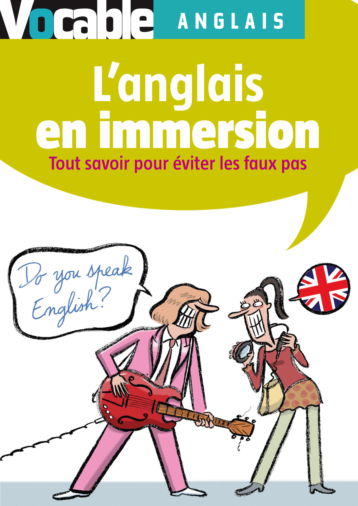 L'anglais en immersion