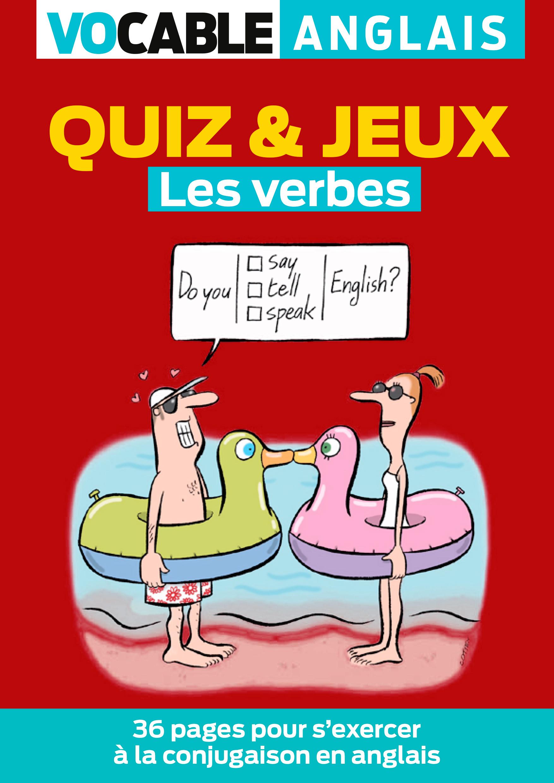 Quiz Jeux Anglais Les Verbes